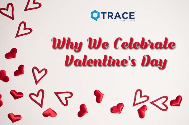 Why We Celebrate Valentine's Day